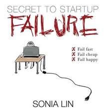 Secret to Startup Failure