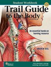 Trail Guide to the Body Student Workbook