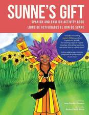 Sunne's Gift Spanish and English Activity Book