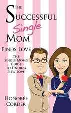 The Successful Single Mom Finds Love