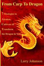 From Carp to Dragon