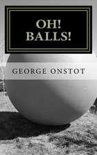 Oh! Balls!:  Cleo Falls