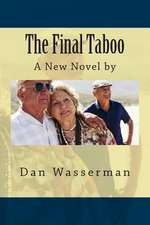 The Final Taboo