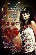Cadence of My Heart