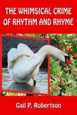 The Whimsical Crime of Rhythm and Rhyme