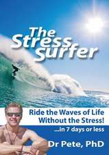 The Stress Surfer