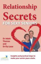 Relationship Secrets for Sexy Seniors