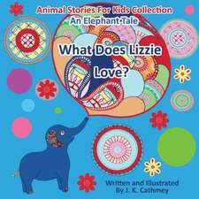 What Does Lizzie Love?