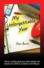 My Unforgettable Year