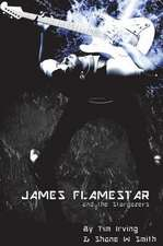 James Flamestar and the Stargazers