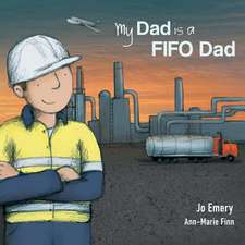 My Dad Is a FIFO Dad