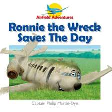 Ronnie the Wreck Saves the Day