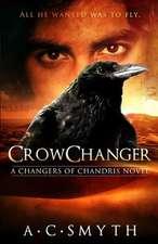 Crowchanger