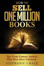 How to Sell One Million Books
