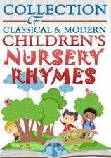 Collection of Classical & Modern Children's Nursery Rhymes