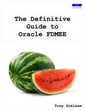 The Definitive Guide to Oracle Fdmee