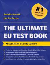 The Ultimate EU Test Book, Assessment Centre Edition