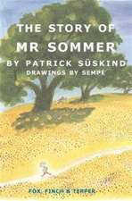 The Story of Mr Sommer