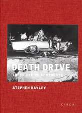 Death Drive: There are No Accidents
