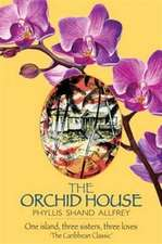 Shand Allfrey, P: The Orchid House
