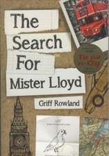 Rowland, G: Search for Mister Lloyd