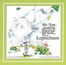 Me Nan Antie Bridie and the Leprechaun