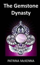 The Gemstone Dynasty
