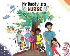 My Daddy is a Nurse