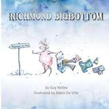 Richmond Bigbottom