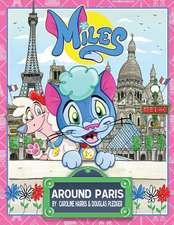 Miles Around Paris