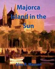 Majorca Island in the Sun