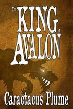 The King of Avalon: The Hound Who Hunts Nightmares - Book Three