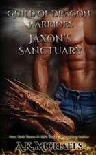 Guild of Dragon Warriors, Jaxon's Sanctuary