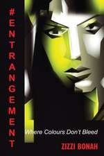 #Entrangement