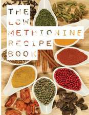 The Low Methionine Recipe Book