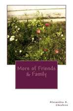 More of Friends & Family