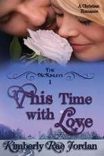 This Time with Love
