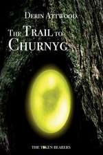 The Trail to Churnyg