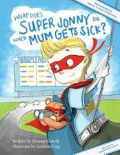 What Does Super Jonny Do When Mum Gets Sick? (UK Version)