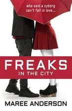 Freaks in the City