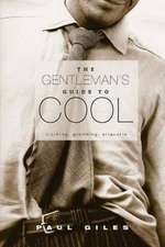 Gentlemens Guide  to Cool