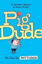 Pig Dude