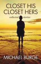 Closet His Closet Hers