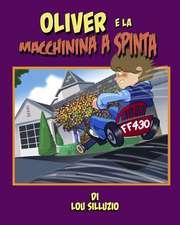 Oliver E La Machinina a Spinta