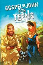 Gospel of John for Teens:  A Layman's Guide to All Things Rhetorical