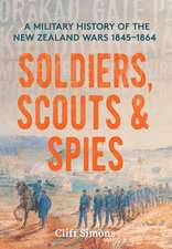 Soldiers, Scouts and Spies