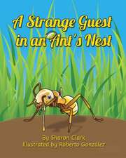 A Strange Guest in an Ant's Nest