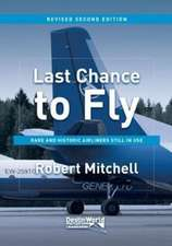 Mitchell, R: Last Chance to Fly