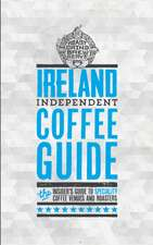 Ireland Independent Coffee Guide: No 2