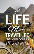 A Life More Travelled